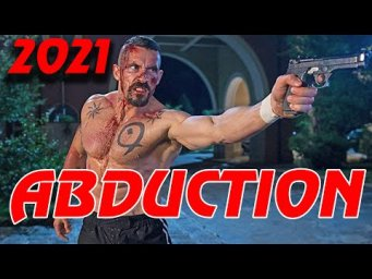 Super Action Movies 2020 ABDUCTION - Latest Action Movies Full Movie English 2021