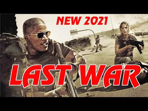 Powerful Action Movies 2020 LAST WAR Full Length English latest HD New Best Action Movies