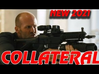 Super Action Movies 2020 COLLATERAL - Latest Action Movies Full Movie English 2021