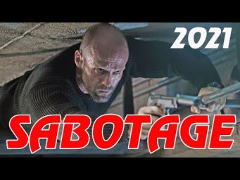 New Action Movies 2020 SABOTAGE - Latest Action Movies Full Movie English 2021