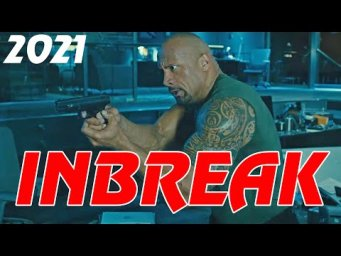 Best Action Movies 2020 INBREAK - Latest Action Movies Full Movie English 2021