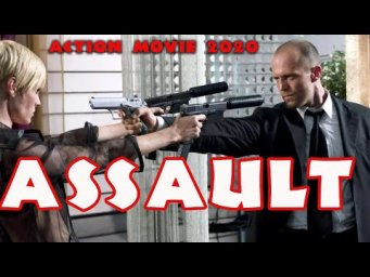Super New Action Movies 2020 ASSAULT Full Length English latest HD New Best Action Movies