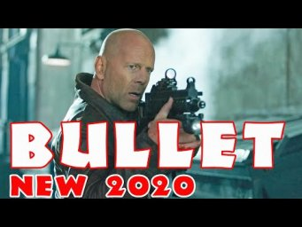 New Action Movies 2020 BULLET Full Length English latest HD New Best Action Movies